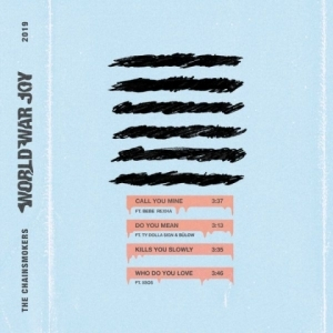 World War Joy BY The Chainsmokers